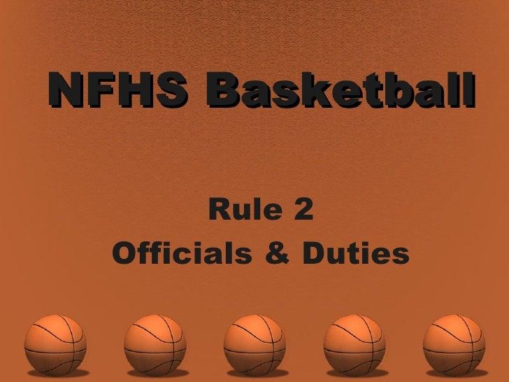 NFHS Basketball Rule 2 Officials & Duties
