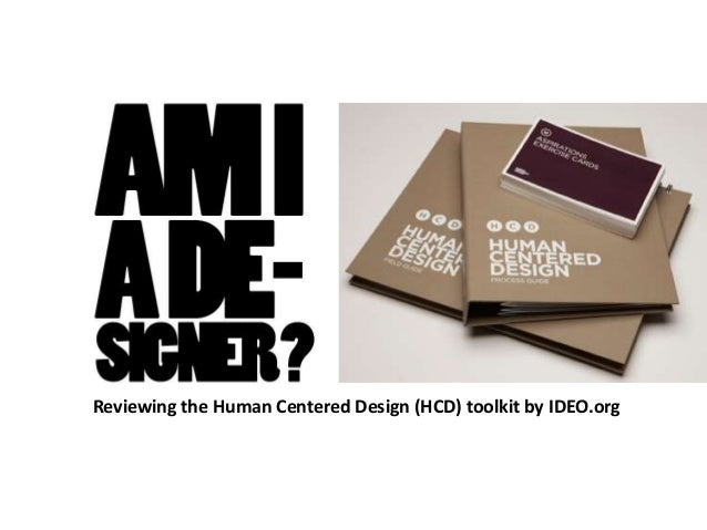 Reviewing the Human Centered Design (HCD) toolkit by IDEO.org
