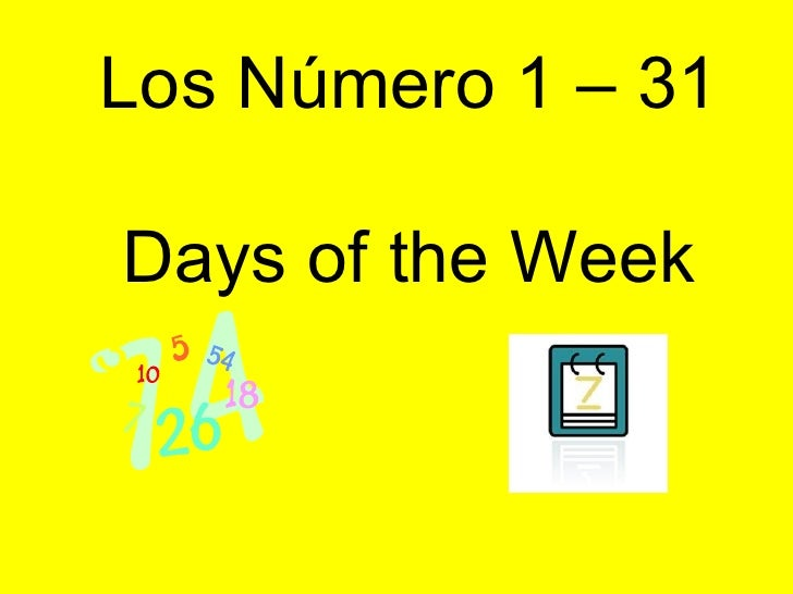 Los Número 1 – 31 Days of the Week