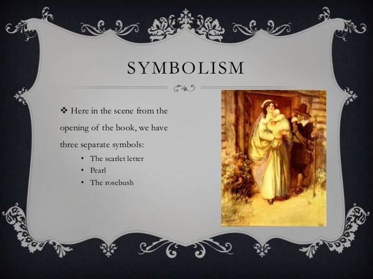 Symbolism in The Scarlet Letter