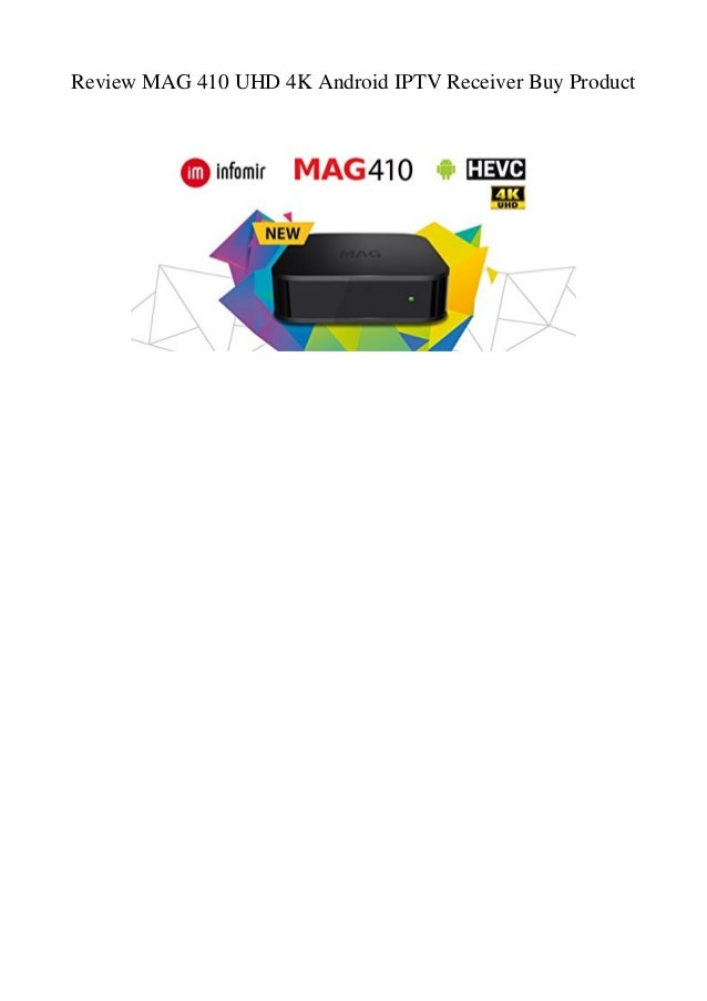 Review MAG 410 UHD 4K Android IPTV Receiver Buy Product