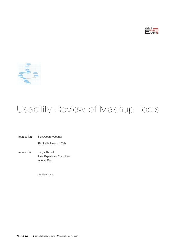 Usability Review of Mashup Tools  Prepared for:        Kent County Council                        Pic & Mix Project (2009...