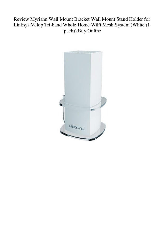 Wall Mount Holder Linksys Velop Tri-Band Whole Home WiFi Mesh System(3 Pack)