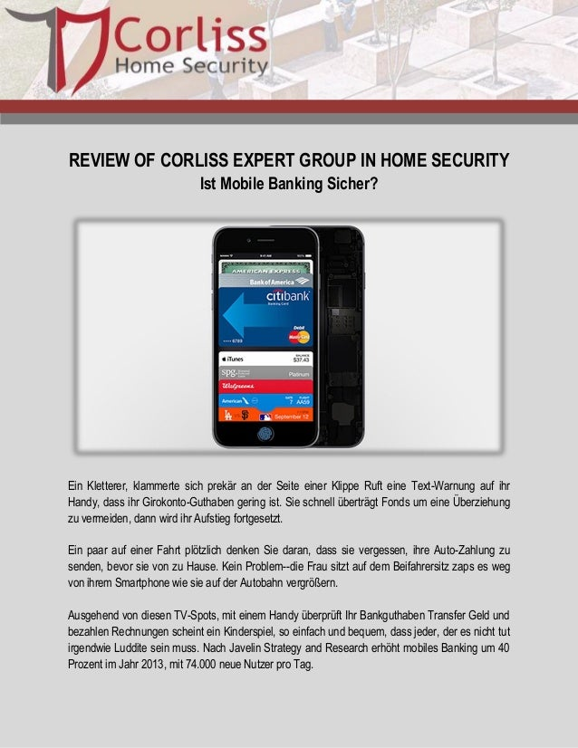 REVIEW OF CORLISS EXPERT GROUP IN HOME SECURITY  Ist Mobile Banking Sicher?  Ein Kletterer, klammerte sich prekär an der S...