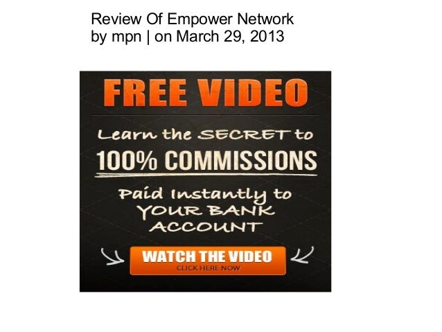 Review Of Empower Networkby mpn | on March 29, 2013