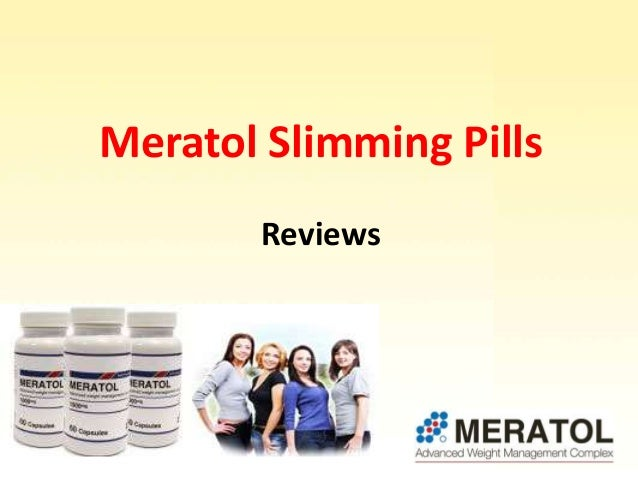 Meratol Slimming Pills Reviews