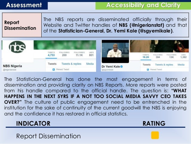 Accessibility and ClarityAssessment Report Dissemination The NBS reports are disseminated officially through their Website...