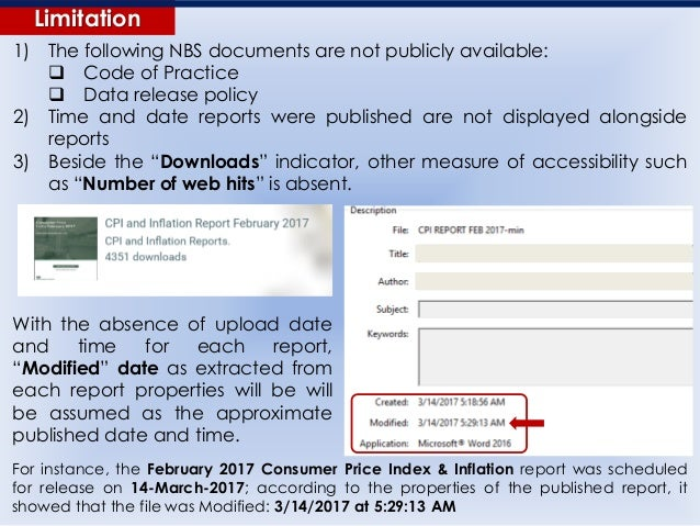 Limitation 1) The following NBS documents are not publicly available:  Code of Practice  Data release policy 2) Time and...