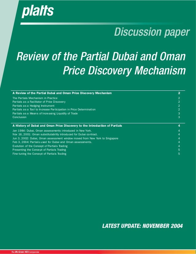 Review of the Partial Dubai and Oman Price Discovery