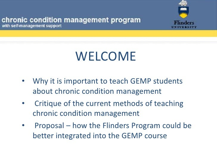 WELCOME<br /><ul><li>Why it is important to teach GEMP students about chronic condition management