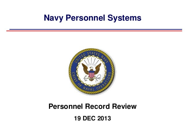 Navy Personnel Systems  Personnel Record Review 19 DEC 2013