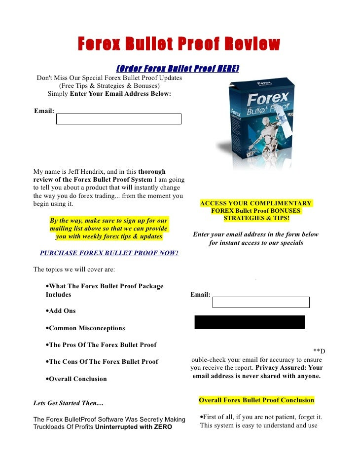 Forex Bullet Proof Review                                 (Order Forex Bullet Proof HERE)  Don't Miss Our Special Forex Bu...