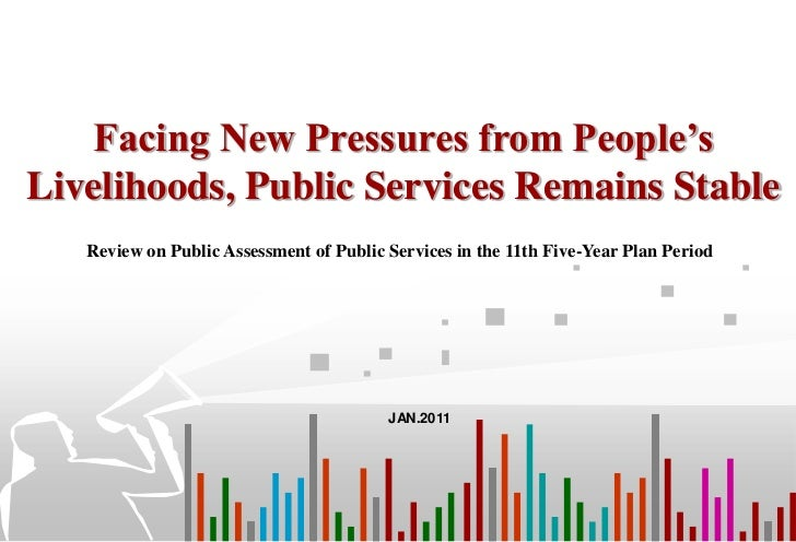 Facing New Pressures from People'sLivelihoods, Public Services Remains Stable   Review on Public Assessment of Public Serv...