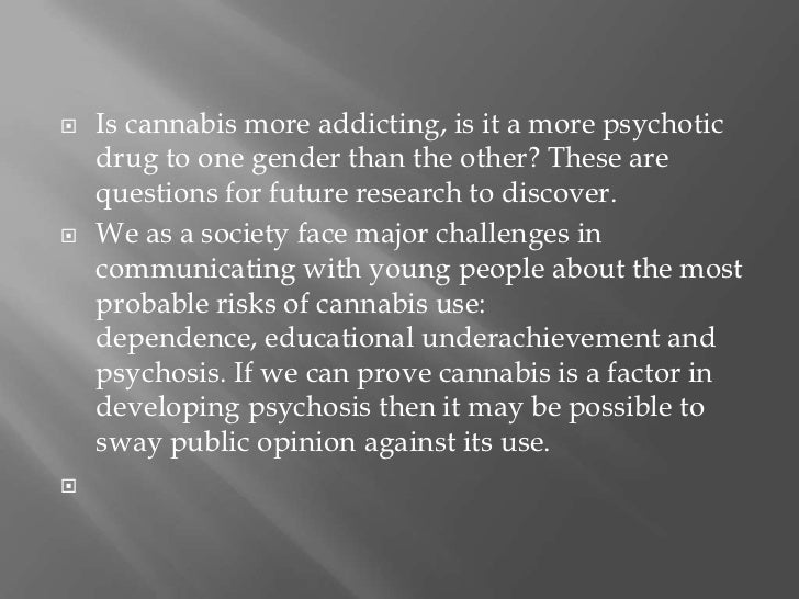 how does cannabis cause addiction An addiction psychiatrist has said smoking marijuana does not necessarily cause  addiction to other drugs later in life, contradicting the common.