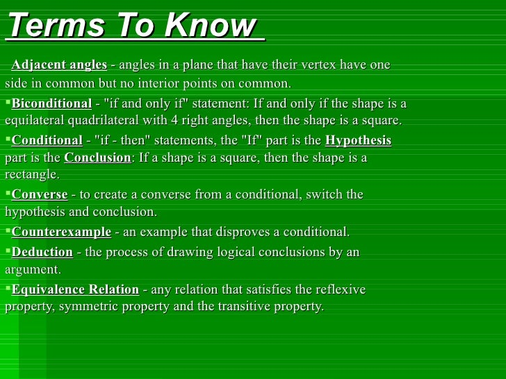 <ul><li>TermsTo Know </li></ul><ul><li> Ad jacent angles  - angles in a plane that have their vertex have one side in c...