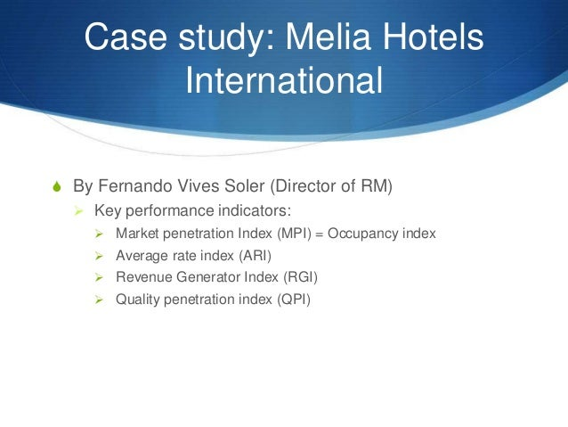 internal analysis melia hotels Dr detta melia dublin institute of technology email: @ditie overview the hospitality sector in ireland represents an important part of the tourism industry and comprises hotels, restaurants, pubs and clubs, guesthouses and self-catering an analysis of the critical success factors of.