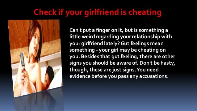 How you know your gf is cheating