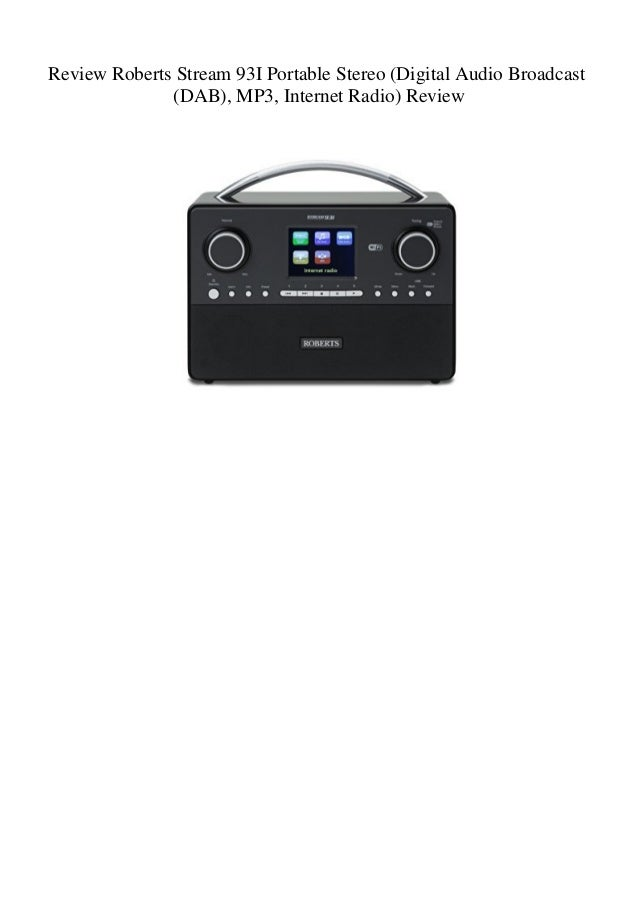 Review Roberts Stream 93I Portable Stereo (Digital Audio