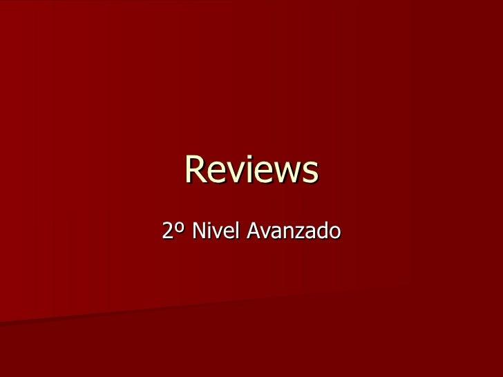 Reviews 2º Nivel Avanzado