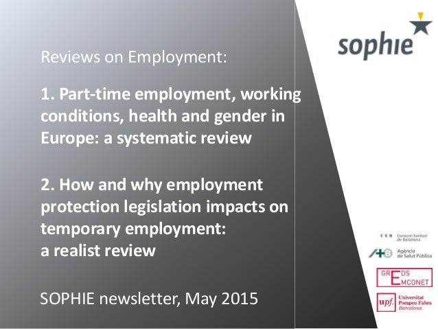 1. Part-time employment, working conditions, health and gender in Europe: a systematic review 2. How and why employment pr...