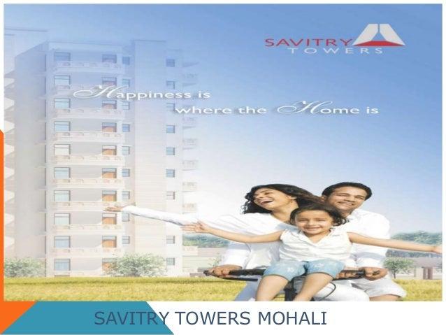 SAVITRY TOWERS MOHALI