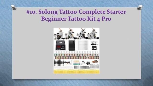 Reviews of 11 best tattoo starter kits 2019