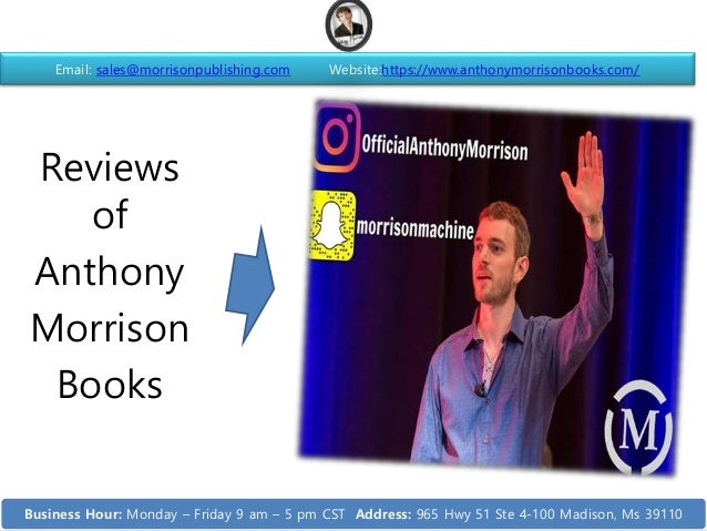 Reviews of Anthony Morrison Books Email: sales@morrisonpublishing.com Website:https://www.anthonymorrisonbooks.com/ Busine...