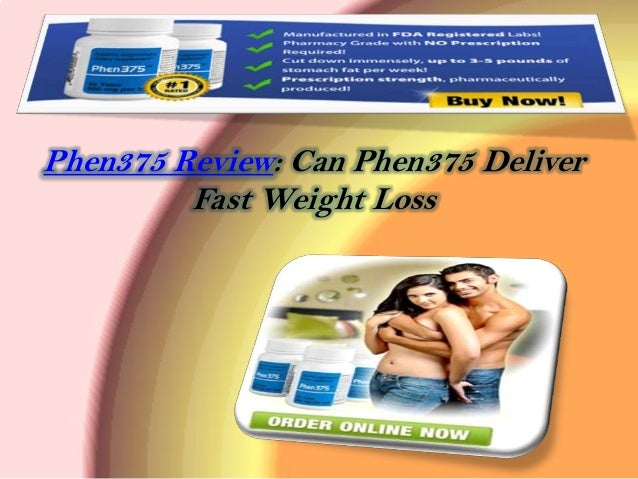 Phen375 Review: Can Phen375 Deliver         Fast Weight Loss