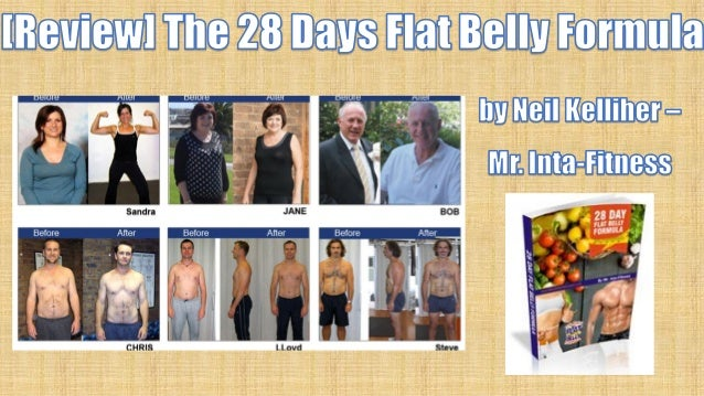 [Review] The 28 Days Flat Belly Formula by Neil Kelliher – Mr. Inta-Fitness  BLOG [Review] The 28 Days Flat Belly Formula ...