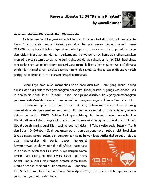 """Review Ubuntu 13.04 """"Raring Ringtail""""by @walidumarAssalamualaikum Warahmatullahi WabarakatuPada tulisan kali ini saya akan..."""