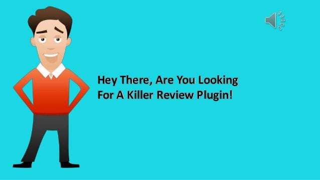 Hey There, Are You Looking For A Killer Review Plugin!