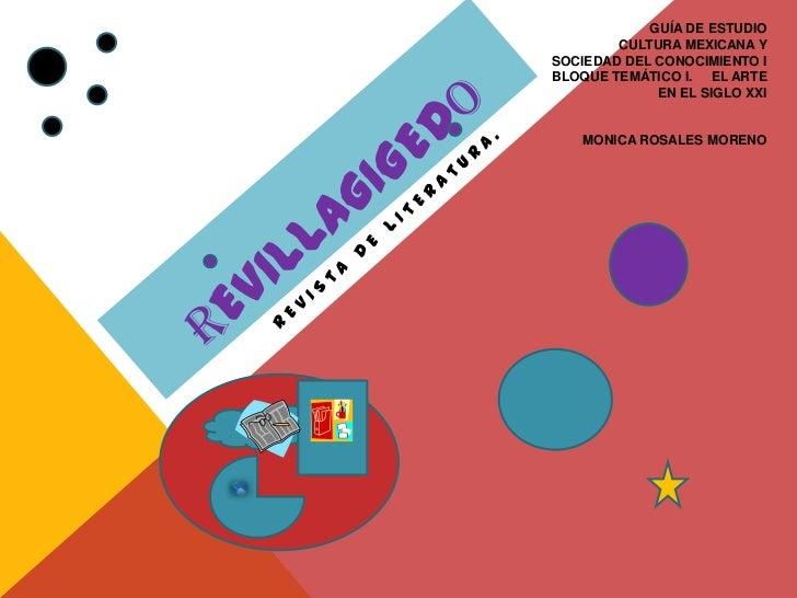 GUÍA DE ESTUDIO        CULTURA MEXICANA YSOCIEDAD DEL CONOCIMIENTO IBLOQUE TEMÁTICO I. EL ARTE             EN EL SIGLO XXI...