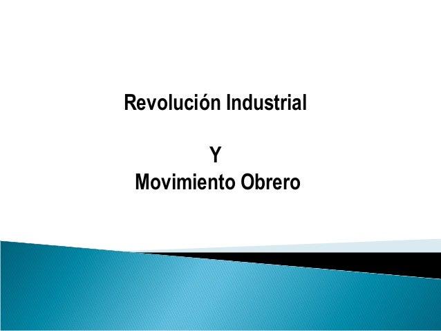 Revolución IndustrialYMovimiento Obrero