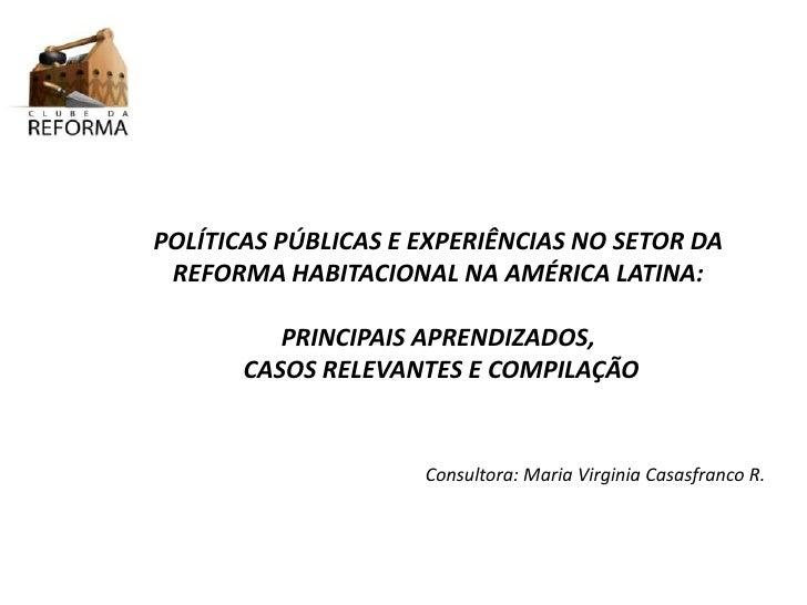 DEFICIT DE VIVIENDA EN EL SALVADOR         POLÍTICAS PÚBLICAS E EXPERIÊNCIAS NO SETOR DADÉFICIT CUANTITATIVO:     82,203 U...