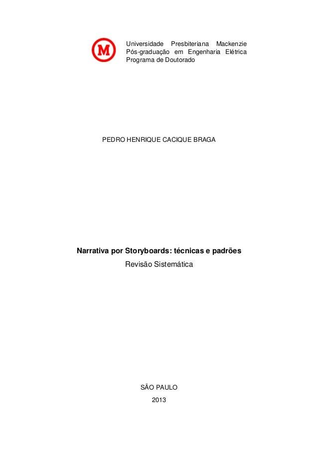 Universidade Presbiteriana Mackenzie Pós-graduação em Engenharia Elétrica Programa de Doutorado  PEDRO HENRIQUE CACIQUE BR...
