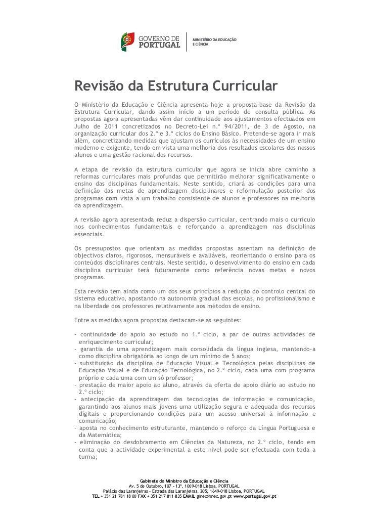 Revisão da Estrutura CurricularO Ministério da Educação e Ciência apresenta hoje a proposta-base da Revisão daEstrutura Cu...