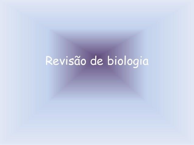 Revisão de biologia