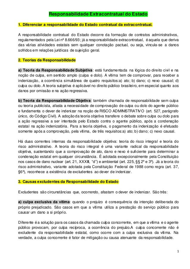 1 Responsabilidade Extracontratual do Estado 1. Diferenciar a responsabilidade do Estado contratual da extracontratual. A ...