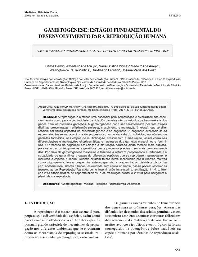 GAMETOGÊNESE: ESTÁGIO FUNDAMENTAL DO DESENVOLVIMENTO PARA REPRODUÇÃO HUMANA GAMETOGENESIS: FUNDAMENTAL STAGE THE DEVELOPME...