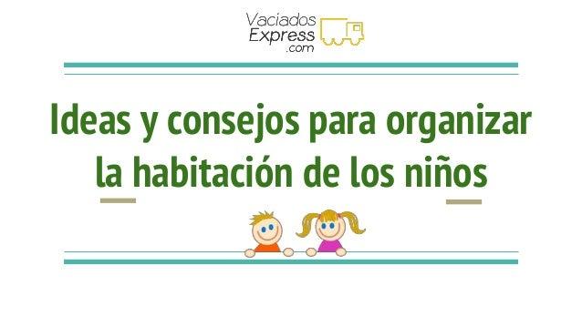 Ideas y consejos para organizar la habitaci n de los ni os - Organizar habitacion ninos ...
