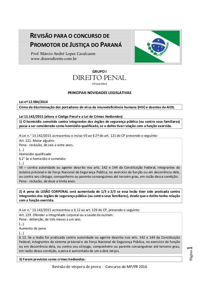 Revisão de véspera de prova – Concurso do MP/PR 2016 Página1 Prof. Márcio André Lopes Cavalcante www.dizerodireito.com.br ...