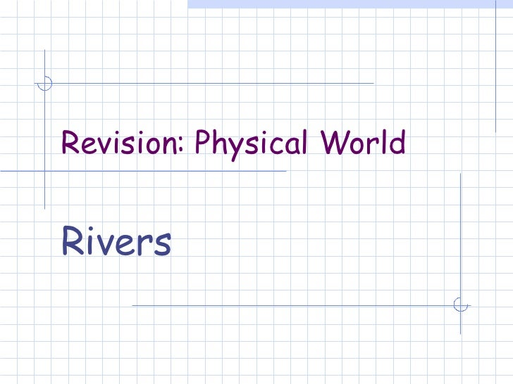 Revision: Physical World Rivers