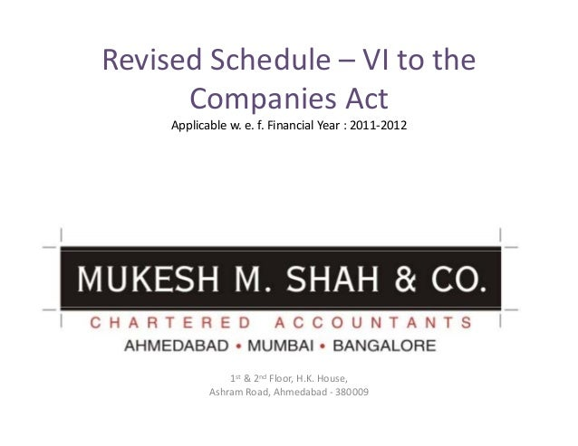 Revised Schedule – VI to the       Companies Act     Applicable w. e. f. Financial Year : 2011‐2012                1st & 2...