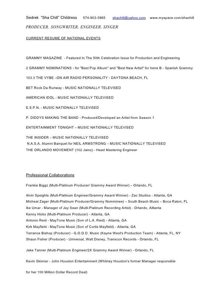 Production/Songwriting/Engineering Resume. Sedrek U201cSha Chillu201d Childress  574 903 3965 Shachill@yahoo.com ...  Music Producer Resume