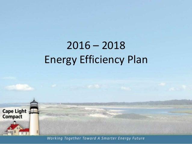 2016 – 2018 Energy Efficiency Plan