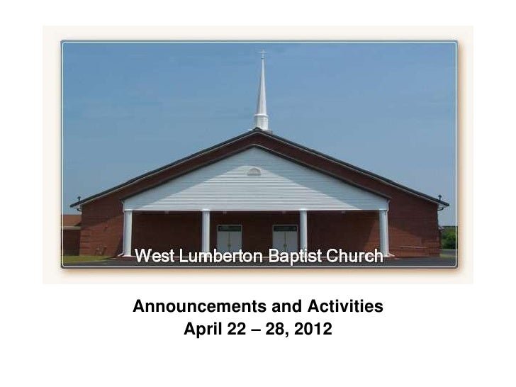 Announcements and Activities     April 22 – 28, 2012