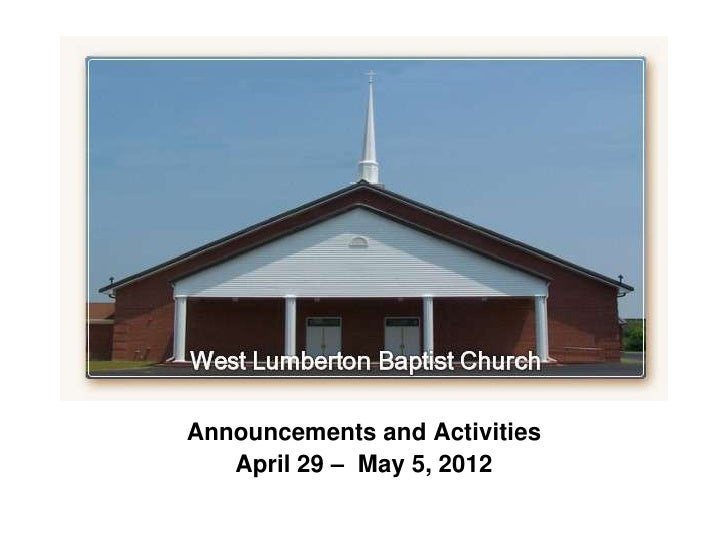 Announcements and Activities   April 29 – May 5, 2012