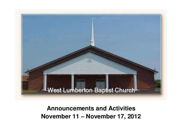` Announcements and ActivitiesNovember 11 – November 17, 2012