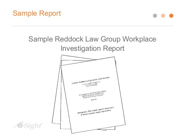 investigation report writing sample Writing the perfect investigative report and would greatly appreciate some sample investigative reports for review thank you teddy stellas october 22 i've been a pi for 25+ years and it is always great to get a refresher course on report writing great article.