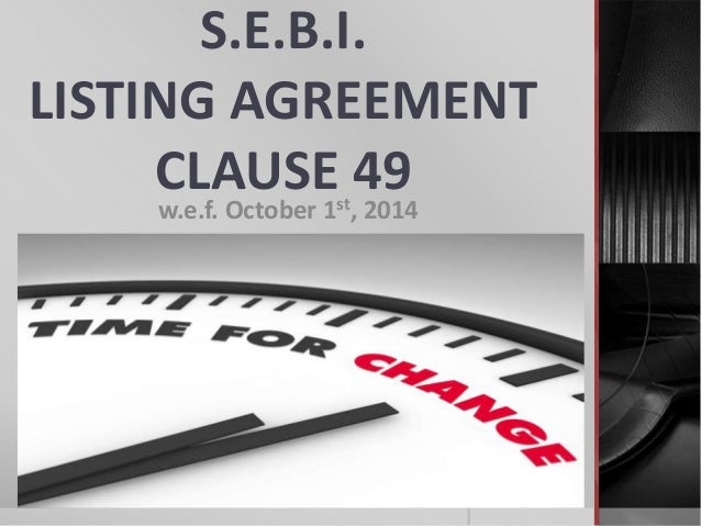 Revised corporate governance norms clause 49 of listing agreement sebi listing agreement clause 49 wef october 1 2014 st platinumwayz